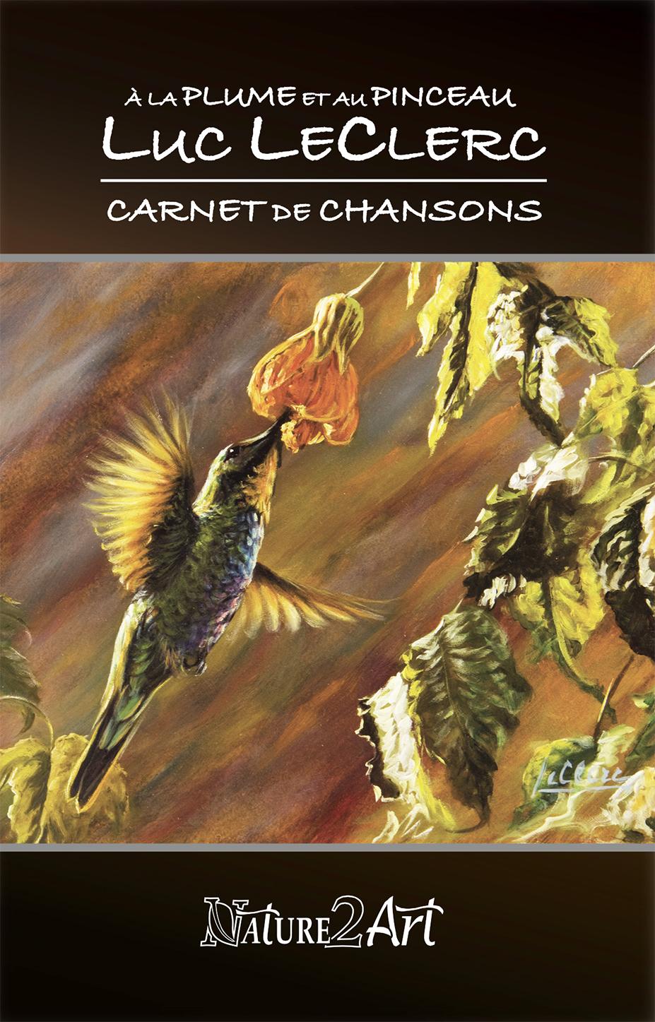 , À LA PLUME ET AU PINCEAU – Carnet de chansons, Nature2Art.com